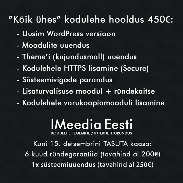 IMeedia - 'Kõik ühes' WordPress kodulehe hooldus 450€